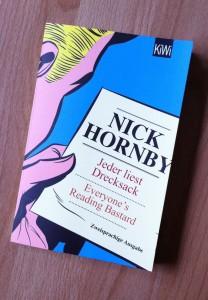 Jeder liest Drecksack / Everyone's reading Bastard von Nick Hornby
