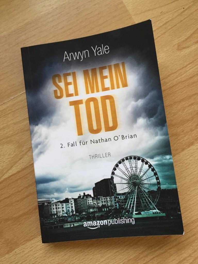 Arwyn Yale - Sei mein Tod